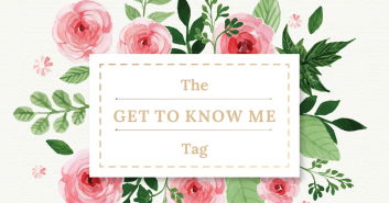 THE GET TO KNOW ME TAG[1]